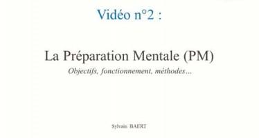 Présentation de la préparation mentale, 2ème partie
